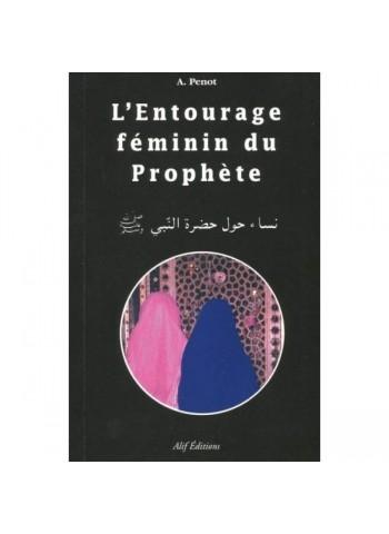 L'entourage féminin du Prophéte - Abdallah Penot
