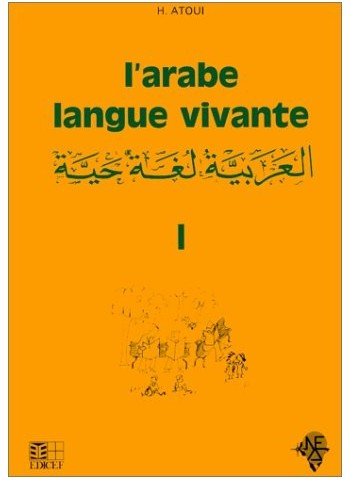 L'arabe, langue vivante, volume 1