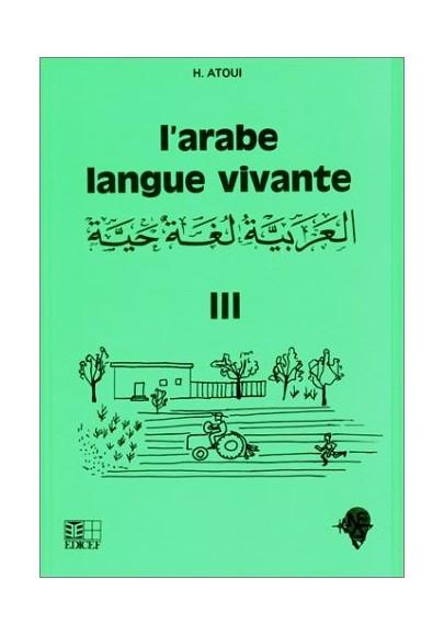 L'arabe, langue vivante, tome 3