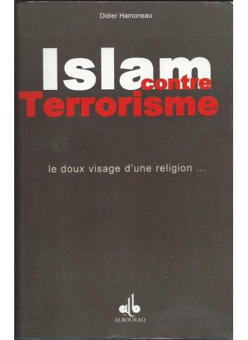 Islam contre Terrorisme de DIDIER HAMONEAU, le doux visage d'une religion