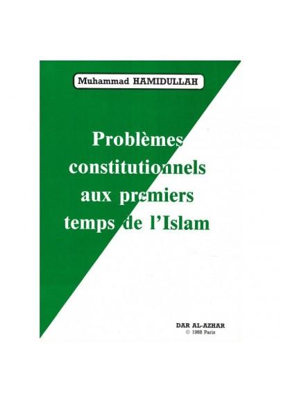 Problèmes constitutionnels aux premiers temps de l'Islam