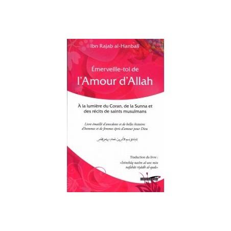 Émerveille-toi de l'Amour d'Allah
