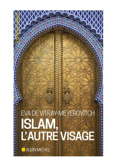 Islam, l'autre visage