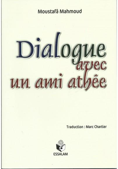 Dialogue avec un ami athée par Moustafâ Mahmoud