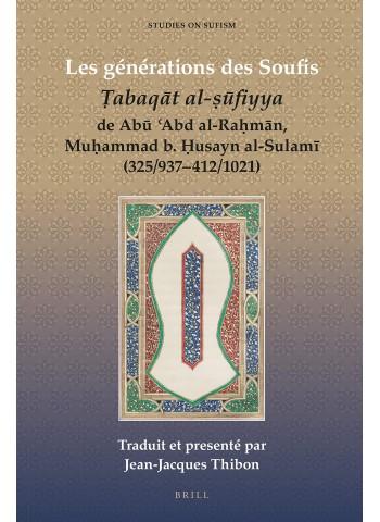 Les Générations Des Soufis: Tabaqat Al-sufiyya