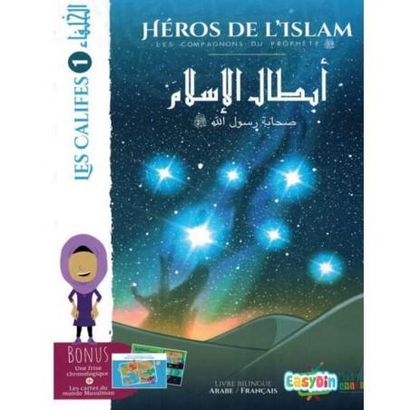 Les Héros De l'Islam : Les Califes