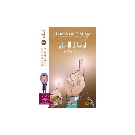 Les Héros de l'Islam- les esclaves affranchis