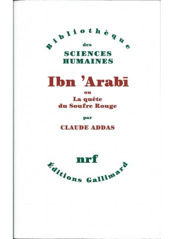 Ibn arabi ou la quête du soufre rouge par ADDAS CLAUDE