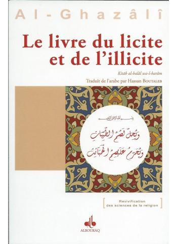Le Livre du licite et de l'illicite, ABU HAMID ALGHAZALI