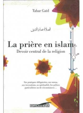 La prière en islam de Tahar Gaid