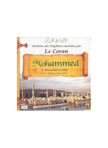 Histoires des Prophètes racontées par le Coran (Album 9) MOHAMMED le sceau des Prophètes ﷺ