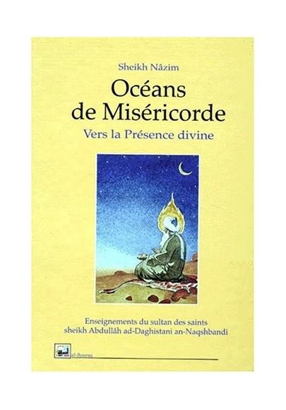 Océans de Miséricorde, vers la Présence divine