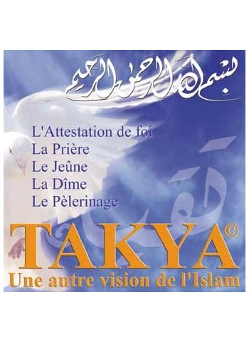 TAKYA, les Cinq Piliers de l'Islam (Livret + CD)