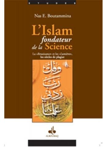L'Islâm fondateur de la Science - La renaissance et les lumières