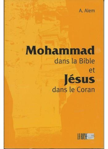 Mohammad dans la Bible et Jésus dans le Coran de A. Alem