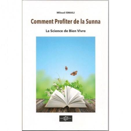 comment profiter de la sunna tome 2: la science de bien vivre