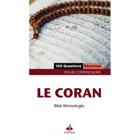 100 questions réponses pour comprendre le Coran