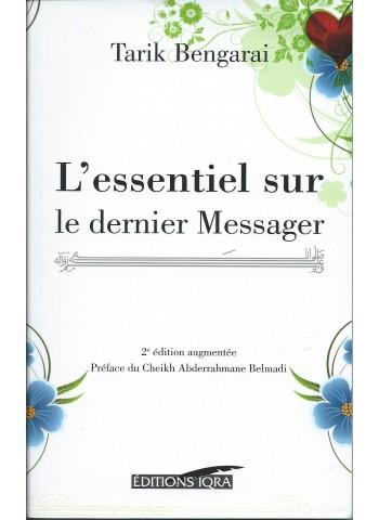 L'essentiel sur le dernier Messager (2nd édition augmentée) - Tarik Bengarai -