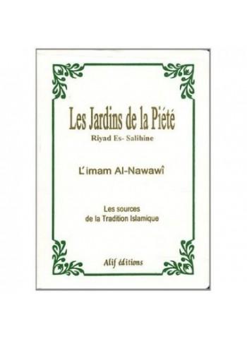 Les Jardins de la Piété de l'imam An-Nawawi (Riyad As-Salihine) (format souple moyen17x12)