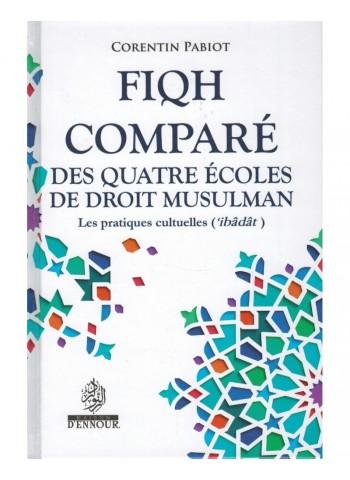 FIQH Comparé des quatre écoles de droit Musulman