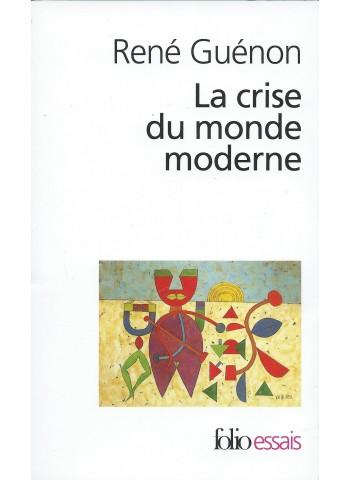 La crise du monde moderne GUENON RENE
