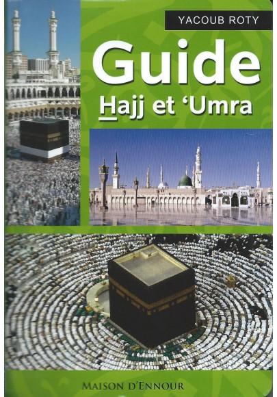 Guide Hajj et 'Umra de Yacoub Roti
