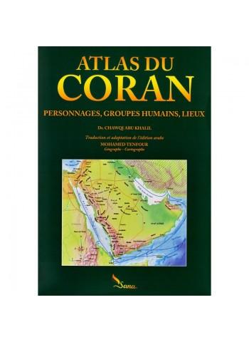 Atlas du coran (Personnages, Groupes humains, Lieux)