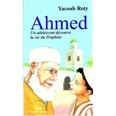 Ahmed un adolescent découvre la vie du Prophète ﷺ
