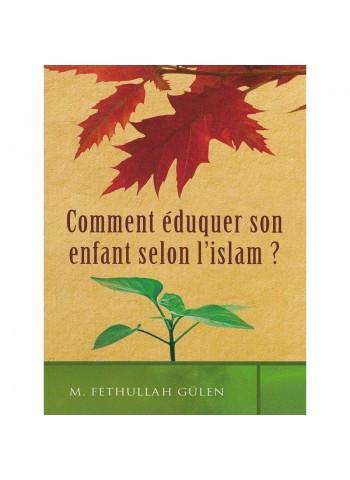 Comment éduquer son enfant selon l'islam?