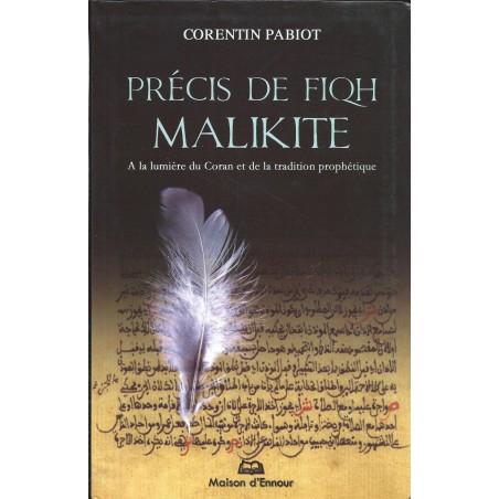 Précis de fiqh malikite, à la lumière du Coran et de la tradition prophétique - Corentin PABIOT
