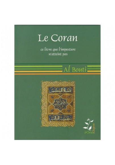 Le Coran, ce livre que l'imposture n'atteint pas- Mohammad Said Ramadan AL Bouti