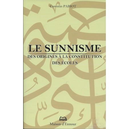 Le sunnisme, des origines à la constitution des écoles de Corentin Pabiot