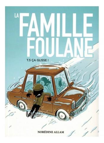 Famille Foulane 5 Ca glisse !