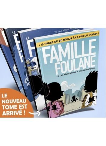 Famille Foulane 4 des récréations pleines d'histoires