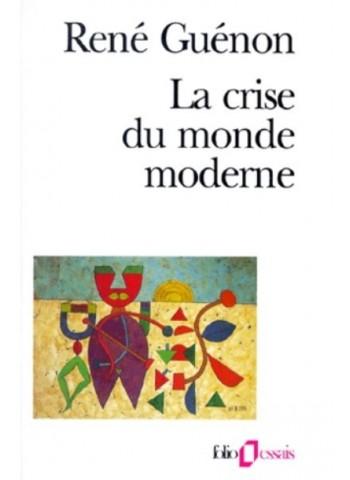 La crise du monde moderne - Format Poche