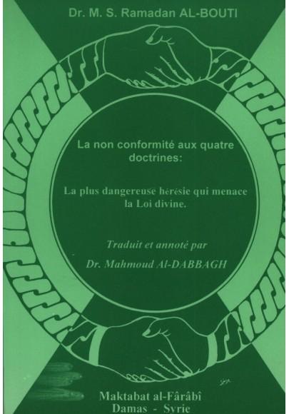 La non-conformité aux quatre doctrines. La plus dangereuse hérésie qui menace la loi divine