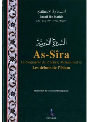 As-Sîra, la biographie du prophète Mohammed - Les débuts de l'islam