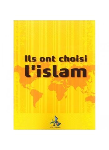 Ils ont choisi l'Islam