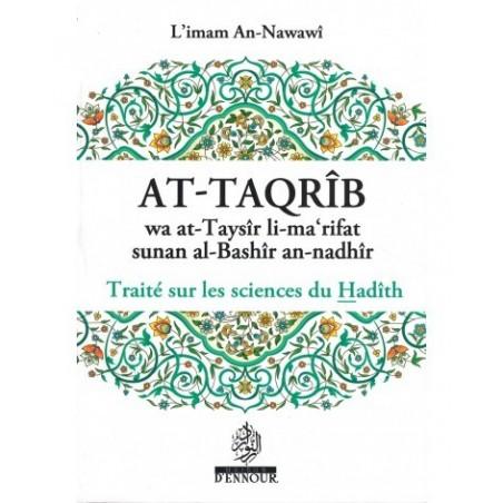 At-Taqrîb wa at-Taysîr li-ma'rifat sunan al-Bashîr an-nadhîr : Traité sur les sciences du Hadîth