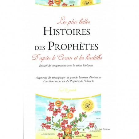 Les plus belles Histoires des Prophètes D'aprés le Coran et les hadiths