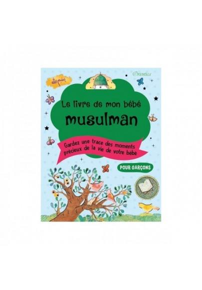 Le livre de mon bébé musulman