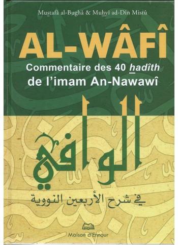 Al-Wâfî - Commentaire des 40 hadiths d'An-Nawawi