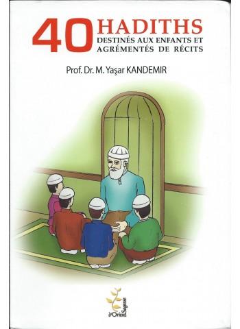 40 Hadiths destinés aux enfants et agrémentés de récits