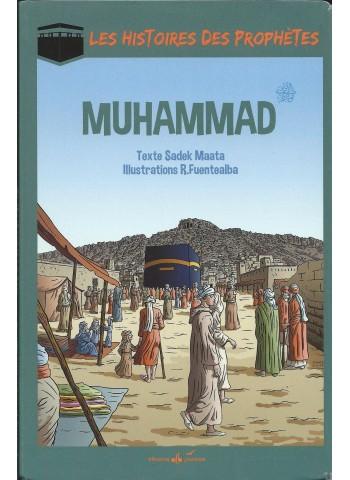 Les Histoires des prophètes - Muhammad (saws)