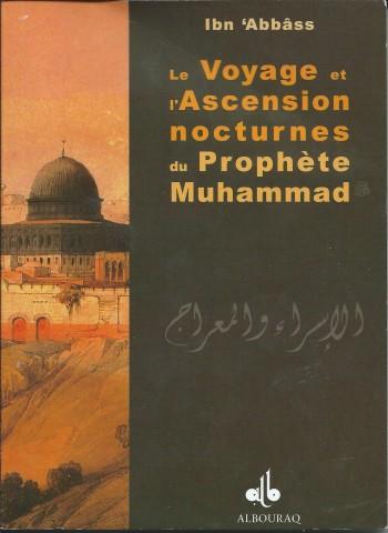 Le voyage et l'ascension nocturnes du Prophète Muhammad d'Ibn 'Abbas