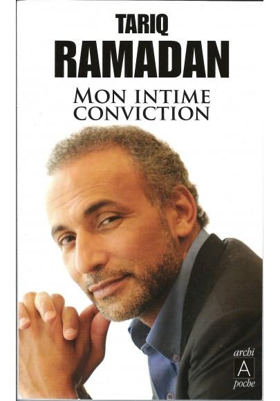 Mon intime conviction par Tariq Ramadan