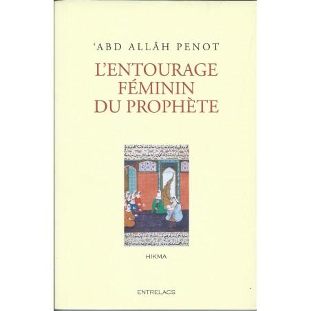 L'Entourage feminin du prophete par  ABD ALLAH PENOT