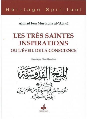 LES TRÈS SAINTES INSPIRATIONS OU L'ÉVEIL DE LA CONSCIENCE par  Ahmad Ibn Mustapha AL-ALAWÎ