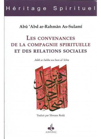 Les Convenances de la compagnie spirituelle et des relations sociales  - Abû 'Abd ar-Rahmân  As-SULAMI