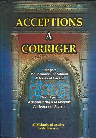Acceptions à corriger  - Mafâhim yajib an touSaHaH - مَفَاهِيمُ يَجِبُ أْنْ تُصٓحِح لِلْعَلّامَةِ مُحَمَّد الْعَلَوِي